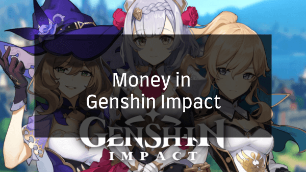 Money in Genshin Impact