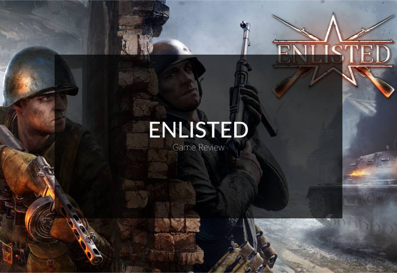 Enlisted Game Review